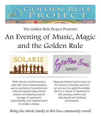 An Evening of Music, Magic and the Golden Rule with Solaris and Steffan Soule