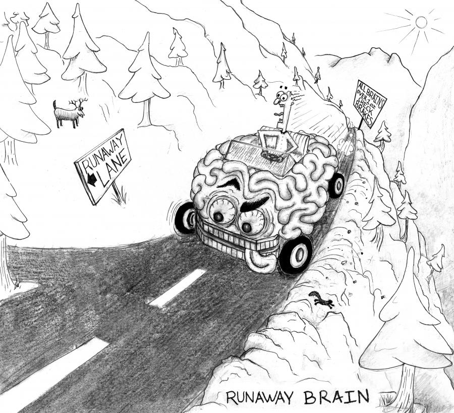 Runaway Brain